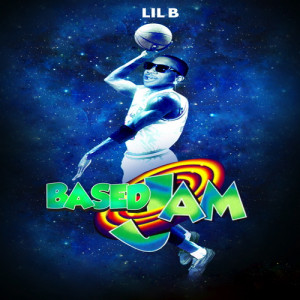 come on and slam Lil_B_The_BasedGod_Based_Jam-front-large