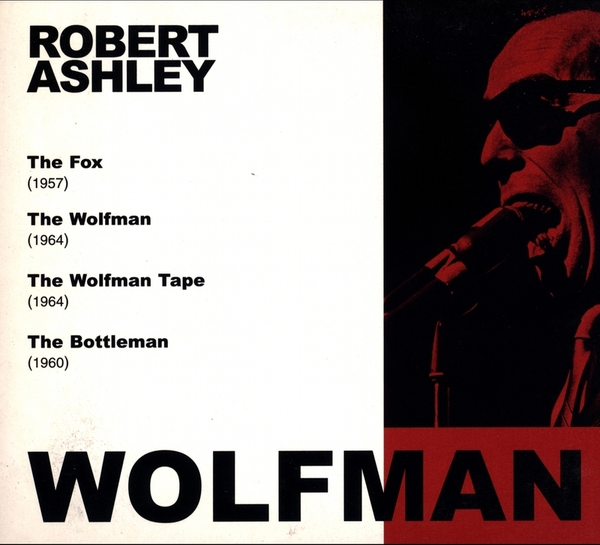 noise robert ashley wolfman