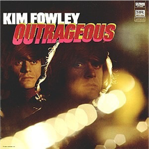 garage rock kim fowley outrageous
