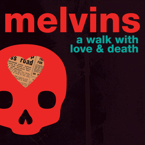 a walk with love & death