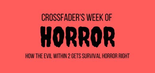 Crossfader's Week of Horror evil within