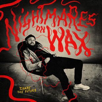music roundup Nightmares on Wax