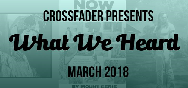 What We Heard March 2018