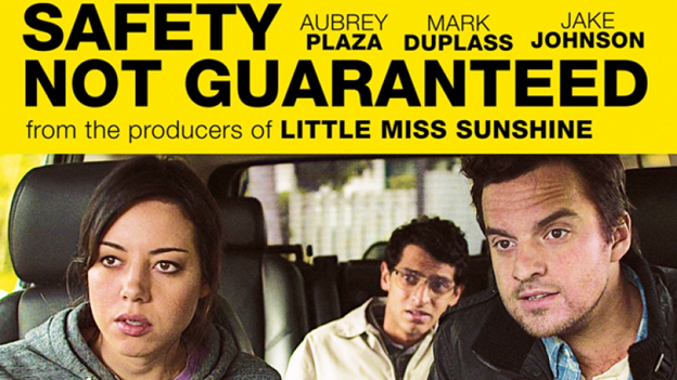 Instant Picks of the Week Safety Not Guaranteed